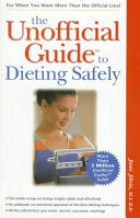 The Unofficial Guide to Dieting Safely
