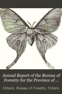 Annual Report of the Bureau of Forestry for the Province of Ontario