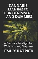 Cannabis Manifesto for Beginners and Dummies