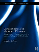 Democratization and Memories of Violence