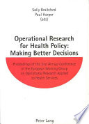 Operational Research for Health Policy  Making Better Decisions Book