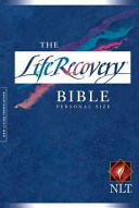 The Life Recovery Bible, Personal Size NLT