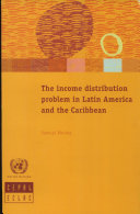 The Income Distribution Problem in Latin America and the Caribbean