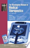 """The Washington Manual of Medical Therapeutics"" by Corey Foster, Washington University (Saint Louis, Mo.). Dept. of Medicine, Neville Mistry, Parvin F. Peddi, Shivak Sharma"