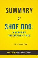 Shoe Dog: by Phil Knight | Summary & Analysis