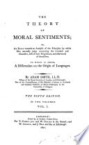 The Theory of Moral Sentiments     To which is Added  A Dissertation on the Origin of Languages     The Ninth Edition  Etc Book