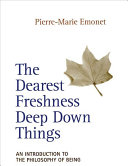 The Dearest Freshness Deep Down Things