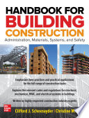 Handbook for Building Construction  Administration  Materials  Design  and Safety