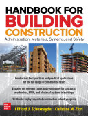Pdf Handbook for Building Construction: Administration, Materials, Design, and Safety Telecharger