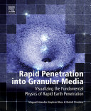 Rapid Penetration into Granular Media