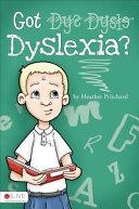Got Dyslexia