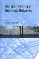 Transport Pricing Of Electricity Networks Book PDF