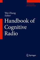 Handbook of Cognitive Radio Book