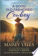 A Good Old Fashioned Cowboy
