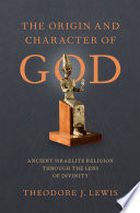 The Origin and Character of God Book