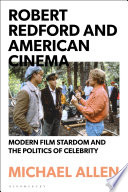 Robert Redford and American Cinema