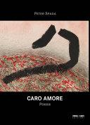Caro Amore - Poesie