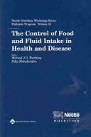 The Control of Food and Fluid Intake in Health and Disease