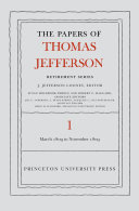 The Papers of Thomas Jefferson  Retirement Series  Volume 1