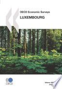 OECD Economic Surveys  Luxembourg 2008