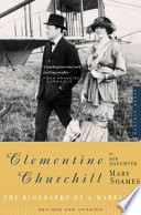 """""""Clementine Churchill: The Biography of a Marriage"""" by Mary Soames"""