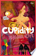 Cupidity Ping Me  Love