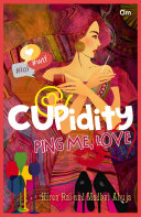 Cupidity-Ping Me, Love