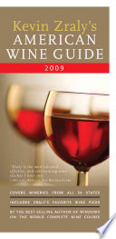Kevin Zraly s American Wine Guide 2009
