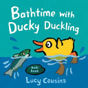 Bathtime with Ducky Duckling Book PDF