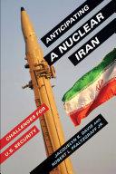 Anticipating a Nuclear Iran