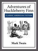 Adventures of Huckleberry Finn Pdf/ePub eBook
