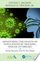 Monitoring the Health of Populations by Tracking Disease Outbreaks