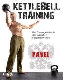 Kettlebell-Training: Das Fitnessgeheimnis der russischen ...