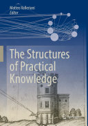 The Structures of Practical Knowledge