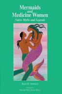 Mermaids and Medicine Women
