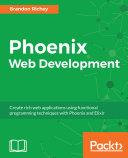Phoenix Web Development Pdf/ePub eBook