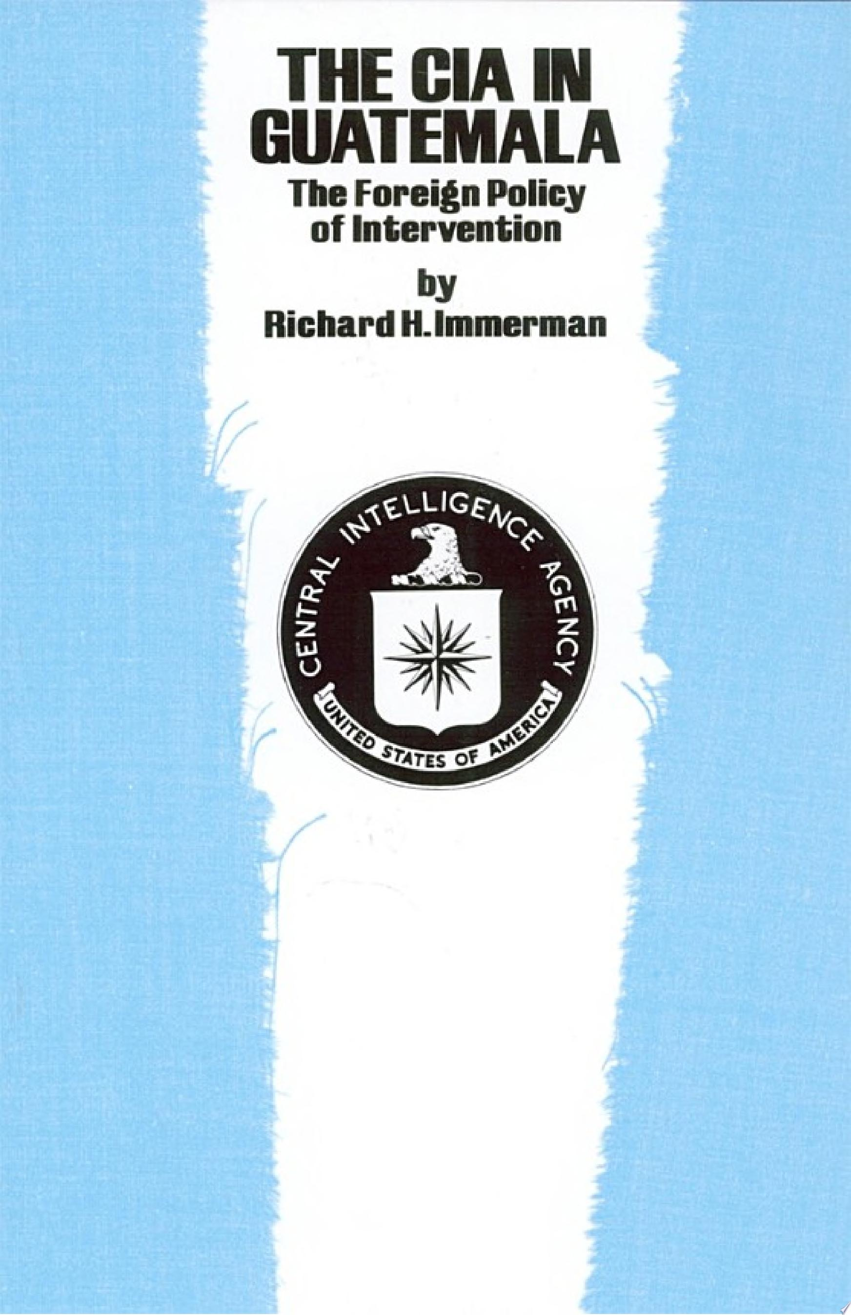 The CIA in Guatemala