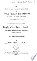 The History And Pleasant Chronicle Of Little Jehan De Saintr And Of The Fair Cousins