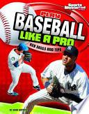 Play Baseball Like A Pro Book PDF