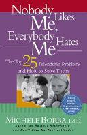Nobody Likes Me  Everybody Hates Me