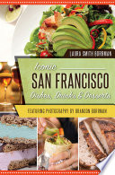 Iconic San Francisco Dishes  Drinks   Desserts