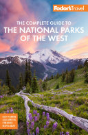 Fodor's The Complete Guide to the National Parks of the West [Pdf/ePub] eBook