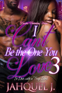 I Can't Be The One You Love 3 [Pdf/ePub] eBook