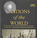 Nations of the world : a political, economic & business handbook.