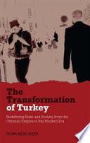 The Transformation of Turkey