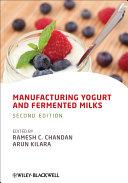 Manufacturing Yogurt and Fermented Milks