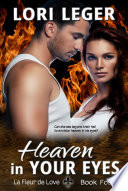 Heaven In Your Eyes (La Fleur de Love: Book Four)  : A Family Drama of Suspense