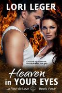 Heaven In Your Eyes  La Fleur de Love  Book Four