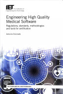 Engineering high quality medical software
