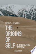 The Origins Of Self